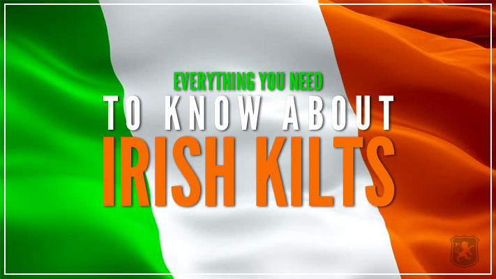 kilts, irish kilts, ireland kilts, kilts for sale in ireland, ireland kilt shop, irishmen kilts, kilts for irish, irishmen kilts for sale, saffron kilt for sale, saint patricks,
