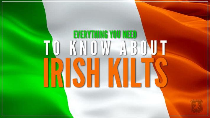 kilts, irish kilts, ireland kilts, kilts for sale in ireland, ireland kilt shop, irishmen kilts, kilts for irish, irishmen kilts for sale, saffron kilt for sale, saint patricks,