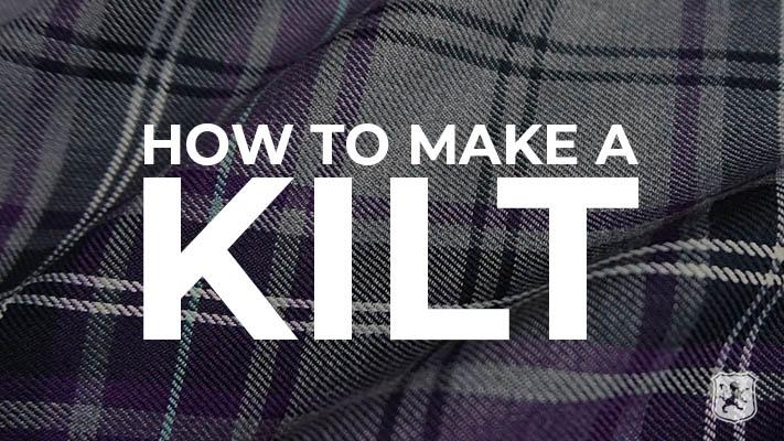 kilts, kilt, how to make kilt, make own kilt, make kilt, kilt makers, kiltzone